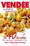 Vendée, le goût de l'authentique en 40 recettes