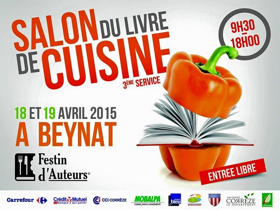 Festins d 39 auteurs salon du livre beynat une cuiller e pour papa - Salon du livre brive 2015 ...