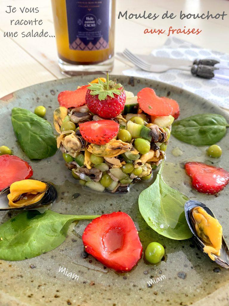 salade de moules aux fraises huile d'olive au cacao